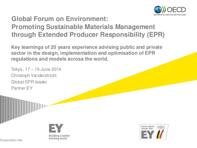 Global Forum on Environment: Promoting Sustainable Materials Management through Extended Producer Responsibility (EPR) Tok...