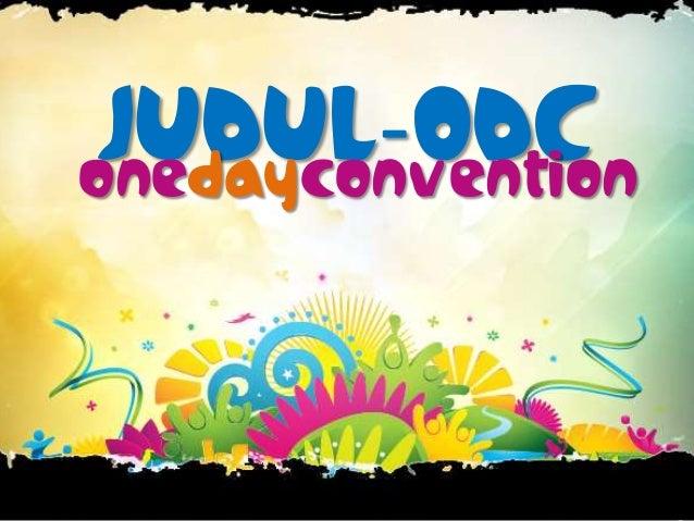 JUDUL-ODConedayconvention