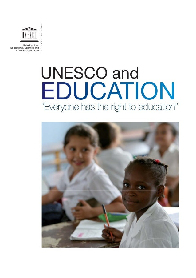 """United Nations Educational, Scienti¿c and Cultural Organization UNESCO}and """"Everyone has}the right to}education"""""""