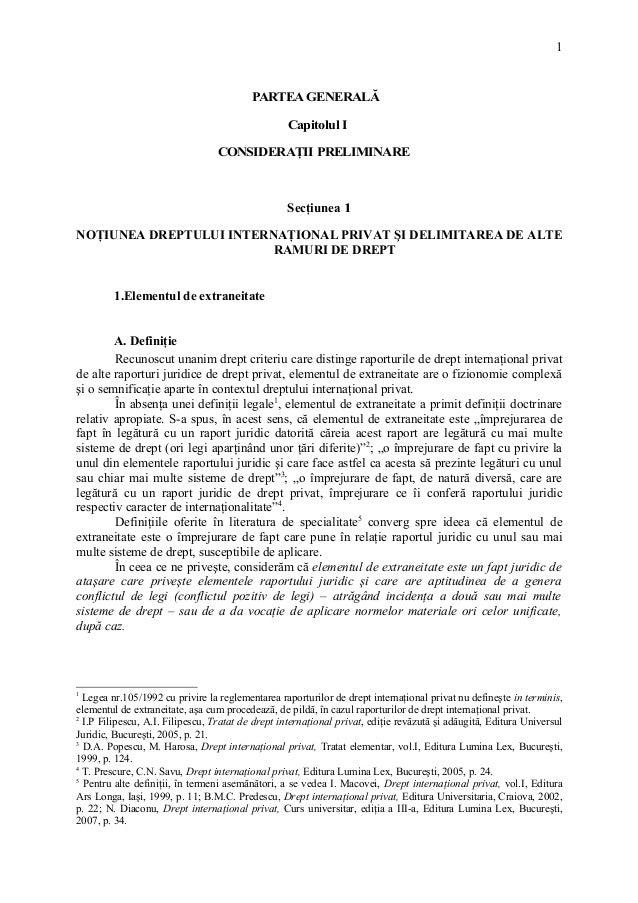 PARTEA GENERALĂ  Capitolul I  CONSIDERAŢII PRELIMINARE  Secţiunea 1  1  NOŢIUNEA DREPTULUI INTERNAŢIONAL PRIVAT ŞI DELIMIT...