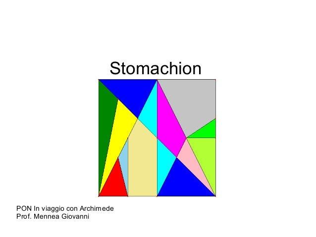 Stomachion  PON In viaggio con Archimede  Prof. Mennea Giovanni