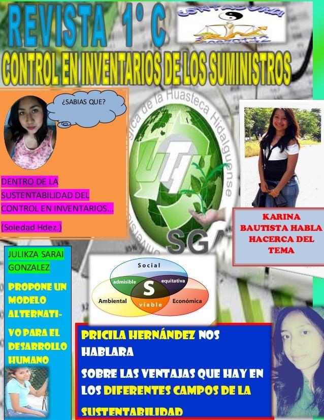 Pricila Hernández Nos hablara  sobre las ventajas Que hay en los diferentes campos de la  sustentabilidad  .  DENTRO DE LA...