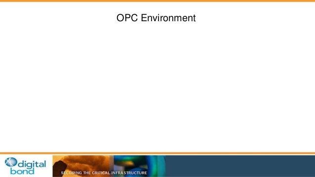 OPC Environment