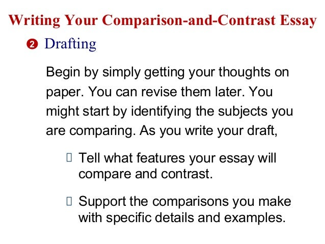 compare and contras essay Are you looking for compare and contrast essay topics to write your paper on our free list of 250 topics arranged in different fields can help.