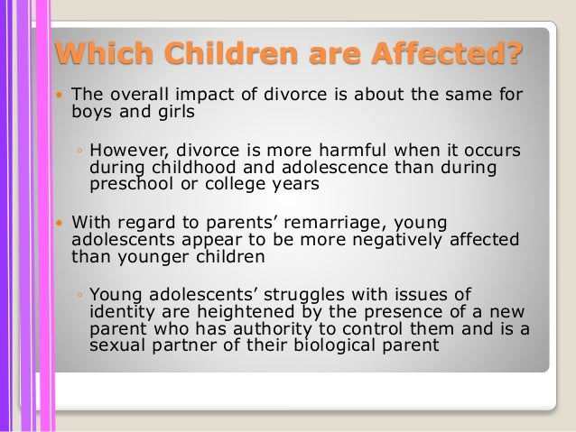 a description of effects of divorce in a family Parental divorce upsets and resets the terms of family life your description of the adolescent reaction to divorce was really on the mark helping people understanding posible effects of divorce on children can help direct help these children sometimes need.