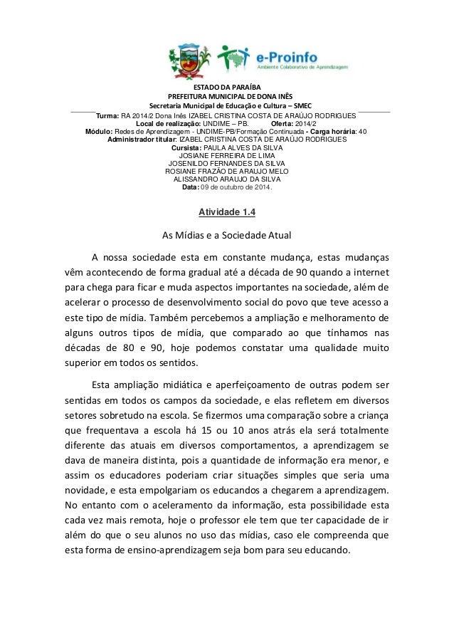 ESTADO DA PARAÍBA  PREFEITURA MUNICIPAL DE DONA INÊS  Secretaria Municipal de Educação e Cultura – SMEC  Turma: RA 2014/2 ...
