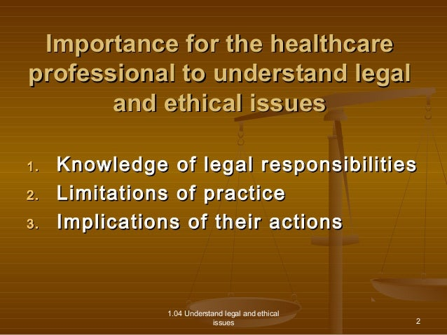 legal ethical issues in healthcare From a global perspective, key issues in public health ethics include the following   j law med ethics 2004 32: 232-8 doi: 101111/j1748-720x2004tb00470x.