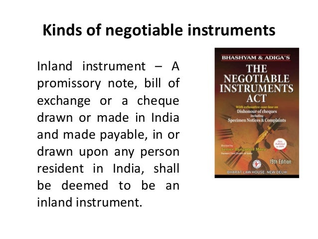 What are Negotiable Instruments?