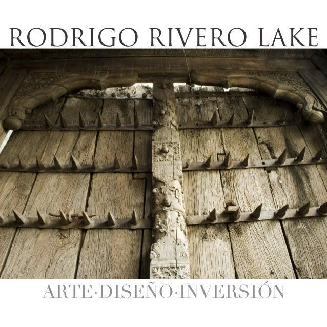 RODRIGO RIVERO LAKE  ANTICUARIO ARTE·DISEÑO·INVERSIÓN