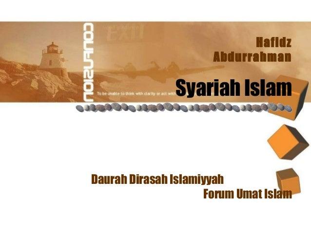 Hafidz  Abdurrahman  Syariah Islam  Daurah Dirasah Islamiyyah  Forum Umat Islam