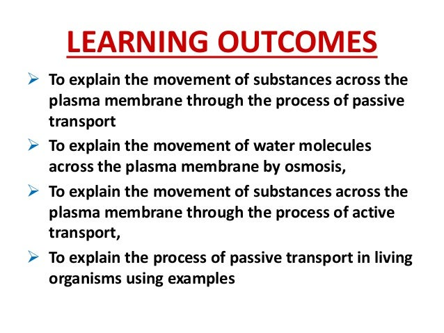 BIOLOGY FORM 4 CHAPTER 3 - MOVEMENT OF SUBSTANCES ACROSS THE PLASMA …