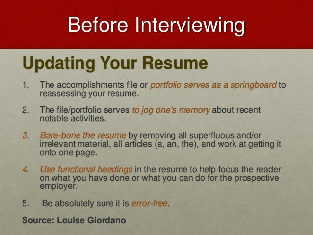 ... Louise Giordano; 11. Before Interviewing Updating Your Resume ...  How To Prepare A Resume For An Interview