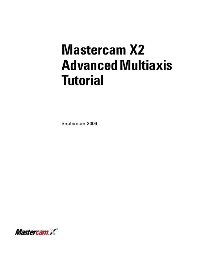 master cam x2 5ax rh slideshare net Mastercam X4 Crack Mastercam X4 Crack