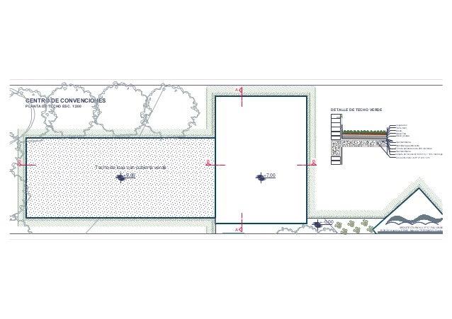 Centro de convenciones planta de techo for Losa techo