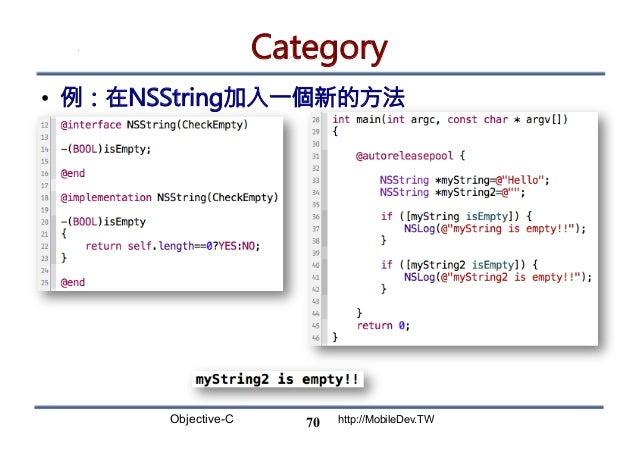 Objective-C http://MobileDev.TW Category • 例:在NSString加入一個新的方法 70