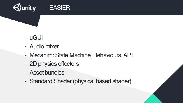 Mathieu Muller, Field Engineer Unity Technologies - Unity 5: Easier, …
