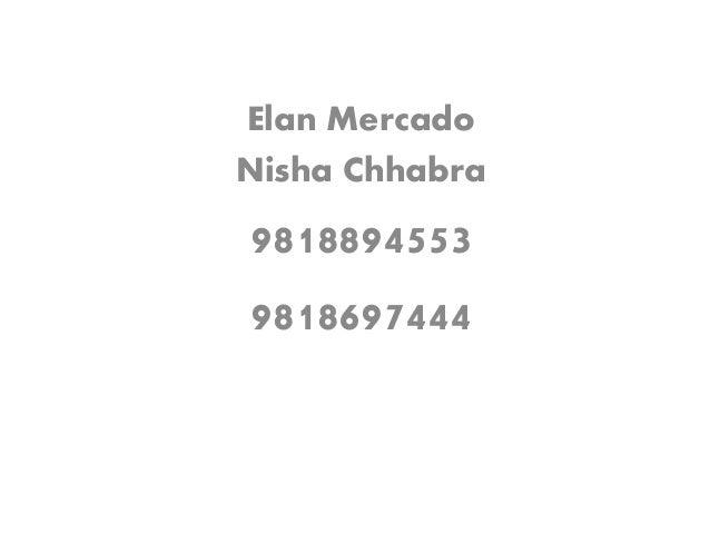 Elan Mercado Nisha Chhabra 9818894553 9818697444