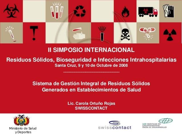 Swisscontact   Carola Ortuño   2008 1Ministerio de Salud y Deportes II SIMPOSIO INTERNACIONAL Residuos Sólidos, Biosegurid...