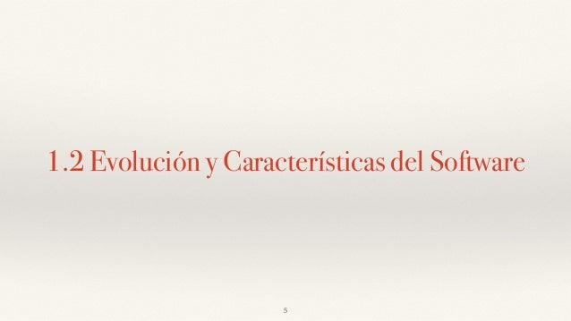 1 introduccin a la ingeniera de software utm 2071 12 evolucin y caractersticas del software 5 ccuart Image collections