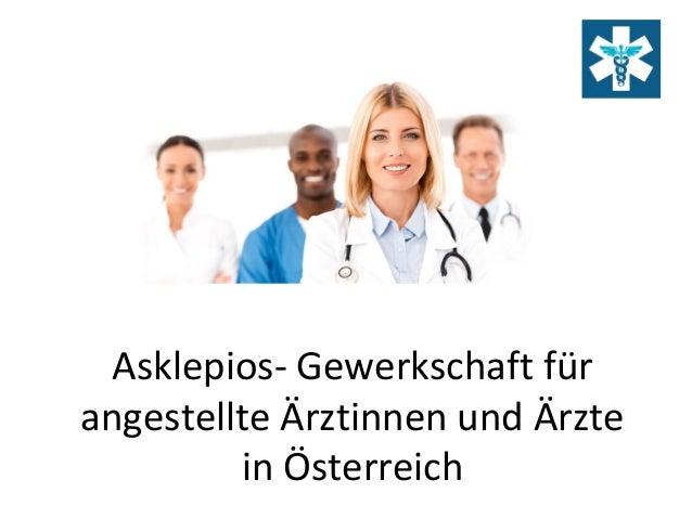Asklepios- Gewerkschaft für angestellte Ärztinnen und Ärzte in Österreich