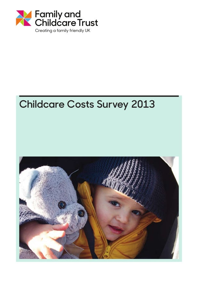 The 2013 Scottish Childcare Report Sponsored by: Family and Childcare Trust