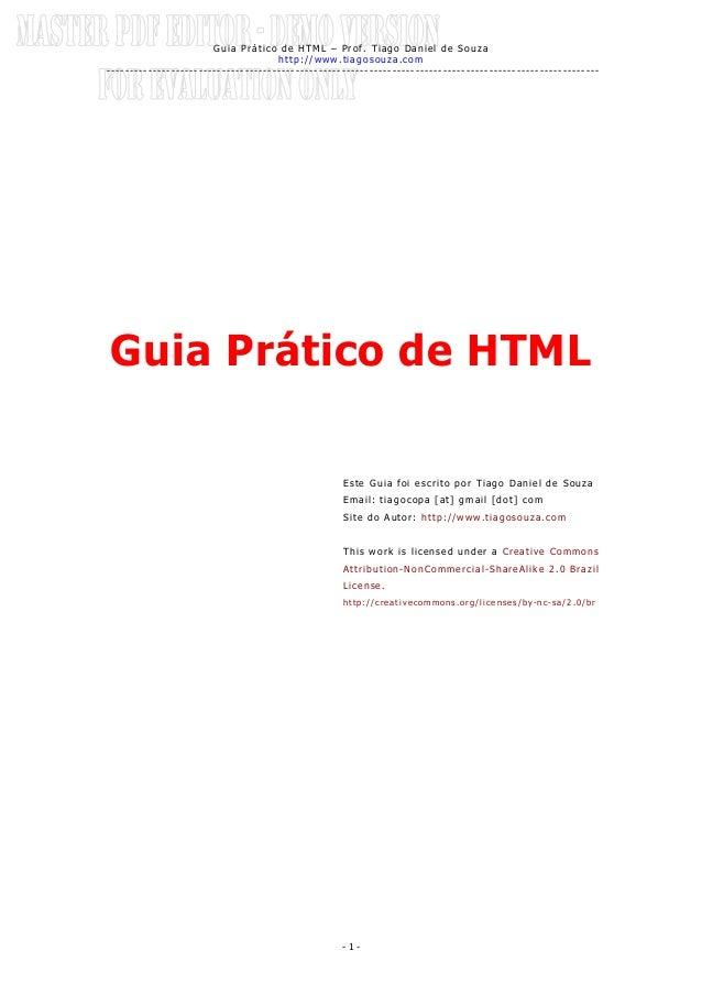 Guia Prático de HTML – Prof. Tiago Daniel de Souza http://www.tiagosouza.com ---------------------------------------------...