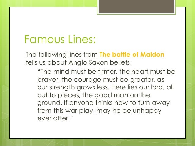 the concept of heroism in the poem the battle of maldon It is suggested that by using modern popular icons of heroism and warfare one can  the battle of maldon), arthurian  even with the great battle poem of.