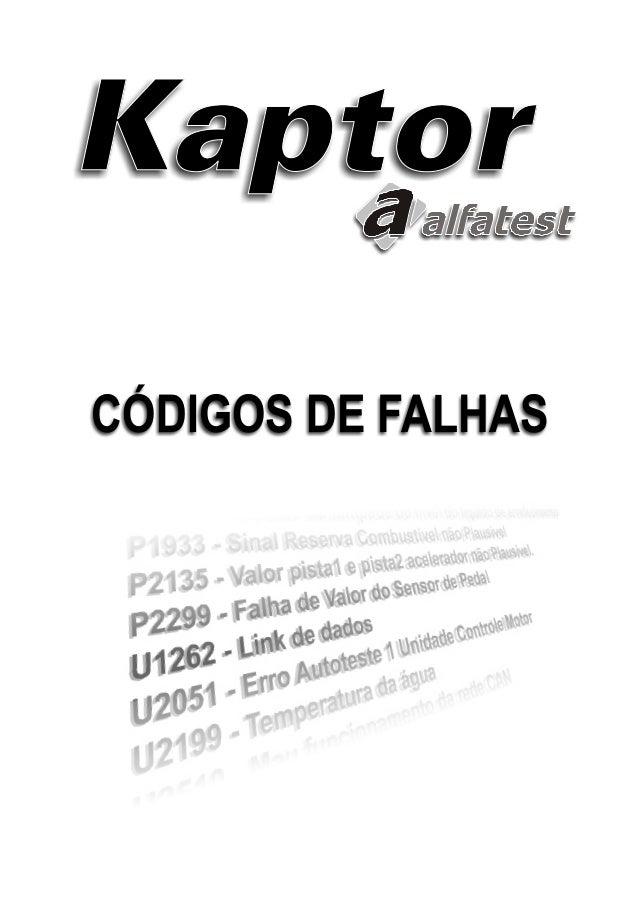 3 Códigos de Falhas Kaptor SUMÁRIO 1.0 - FALHAS GENÉRICAS ...................................................................