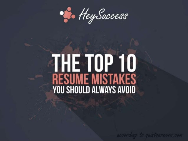 Nice U0027$0 fiéfcgcaawif THE TOP 10 RESUME MISTAKES YOU SHOULD ALWAYS AVOID ...