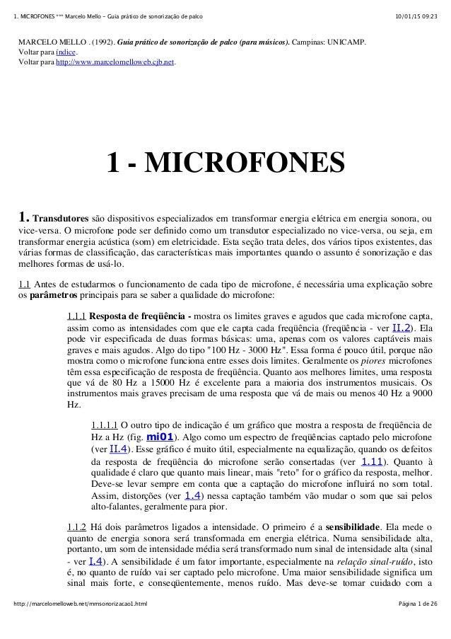 10/01/15 09:231. MICROFONES *** Marcelo Mello - Guia prático de sonorização de palco Página 1 de 26http://marcelomelloweb....