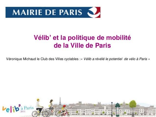 DVD-Service des déplacements SENSIBILISATION À L'ESPACE PUBLIC VIAIRE PARISIEN La DVD au service des Parisiens DIRECTION D...