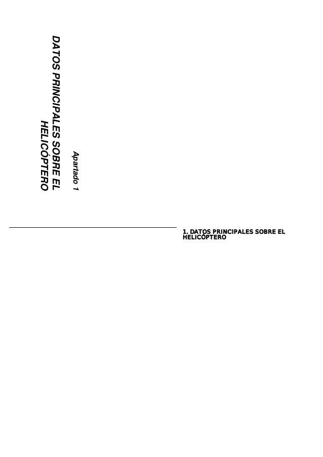 Apartado1 DATOSPRINCIPALESSOBREEL HELICÓPTERO 1. DATOS PRINCIPALES SOBRE EL HELICÓPTERO