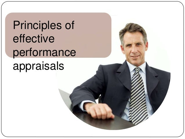 effectiveness of performance appraisal in it 2 summary performance appraisal systems need to be effective in improving or sustaining employee performance, otherwise they are a.