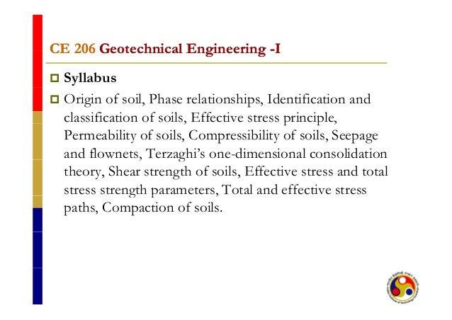 CE 206CE 206 Geotechnical EngineeringGeotechnical Engineering --IICE 206CE 206 Geotechnical EngineeringGeotechnical Engine...