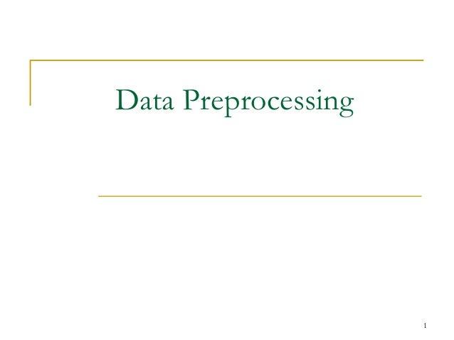 1 Data Preprocessing