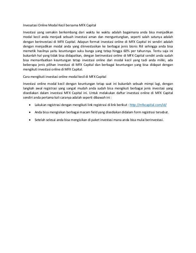 Invesatasi Online Modal Kecil bersama MFX Capital Investasi yang semakin berkembang dari waktu ke waktu adalah bagaimana a...