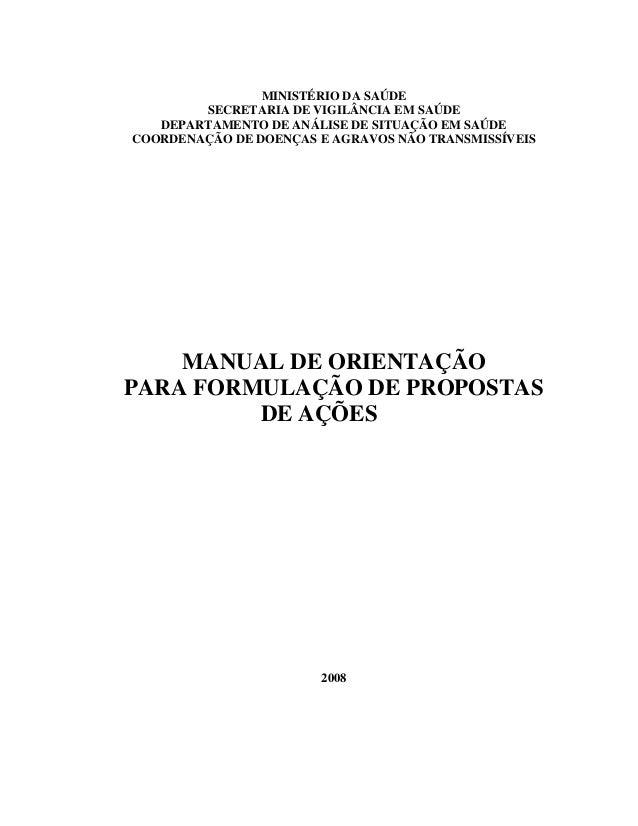 MINISTÉRIO DA SAÚDE SECRETARIA DE VIGILÂNCIA EM SAÚDE DEPARTAMENTO DE ANÁLISE DE SITUAÇÃO EM SAÚDE COORDENAÇÃO DE DOENÇAS ...