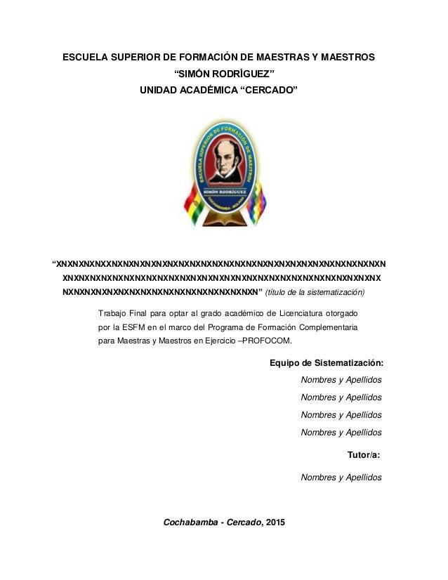 """ESCUELA SUPERIOR DE FORMACIÓN DE MAESTRAS Y MAESTROS """"SIMÓN RODRÍGUEZ"""" UNIDAD ACADÉMICA """"CERCADO"""" """"XNXNXNXNXXNXNXNXNXNXNXN..."""