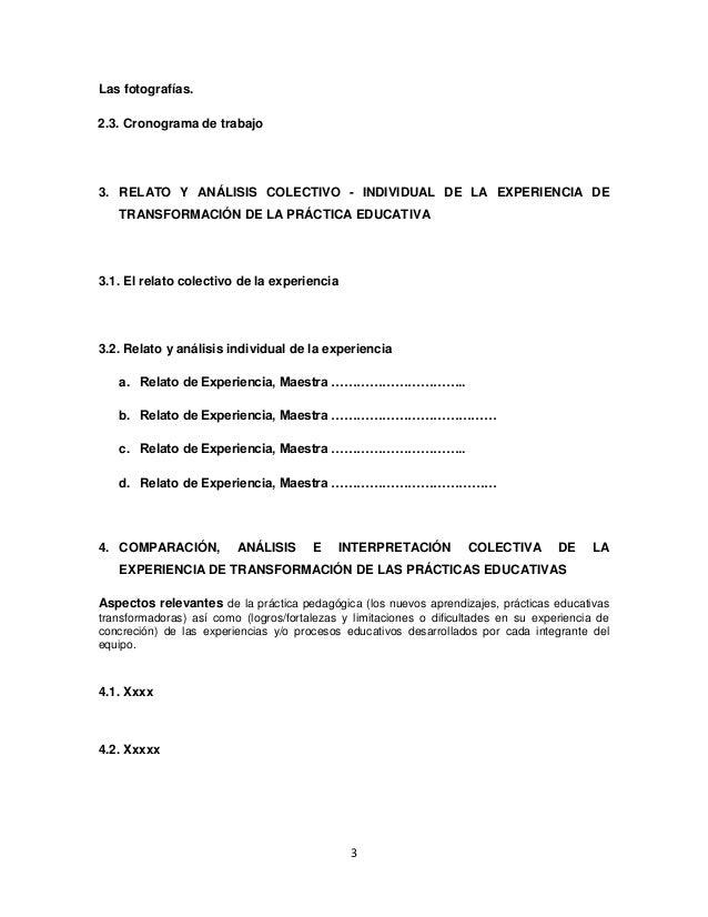 3 Las fotografías. 2.3. Cronograma de trabajo 3. RELATO Y ANÁLISIS COLECTIVO - INDIVIDUAL DE LA EXPERIENCIA DE TRANSFORMAC...