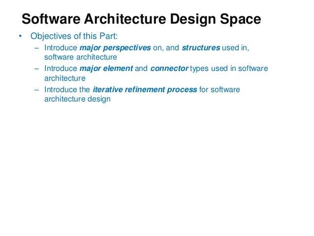 ... Architecture Design Space; 29. Software Architecture ...