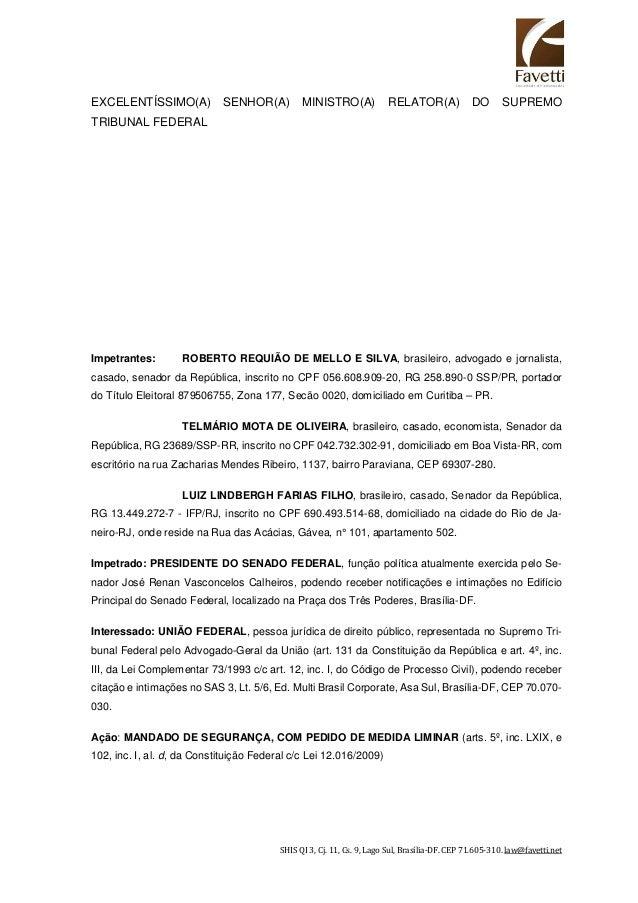SHIS QI 3, Cj. 11, Cs. 9, Lago Sul, Brasília-DF. CEP 71.605-310. law@favetti.net EXCELENTÍSSIMO(A) SENHOR(A) MINISTRO(A) R...