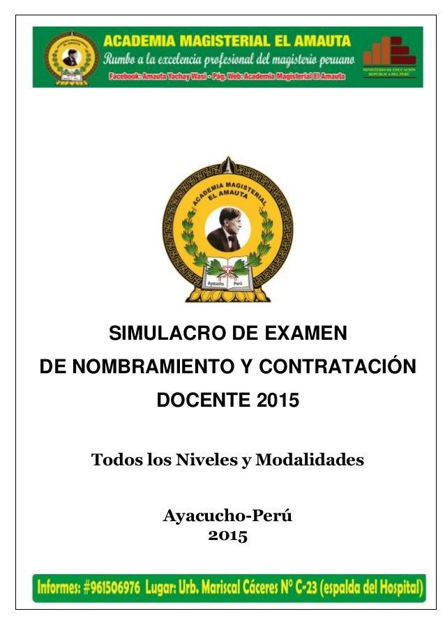 SEGUNDA OLIMPIADA PEDAGÓGICA-2015 SIMULACRO DE EXAMEN DE NOMBRAMIENTO Y CONTRATACIÓN DOCENTE 2015 Todos los Niveles y Moda...