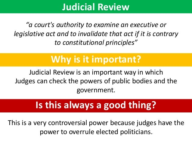 the controversy over judicial review This is called judicial review basic judicial requirements the authority of a court to hear and decide a case in the first instance over the authority of other courts for the amount in controversy exceeds $75,000 and the lawsuit is between.