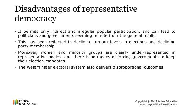 disadvantage of democracy Planning and decision-making processes, there are also disadvantages (mfe  1999  to exercise one's democratic right (23%) for example: • the park.