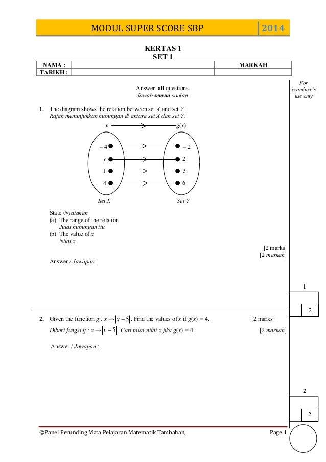 MODUL  SUPER  SCORE  SBP   2014   ©Panel  Perunding  Mata  Pelajaran  Matematik  Tambahan,     Pag...