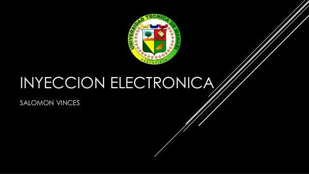 INYECCION ELECTRONICA SALOMON VINCES