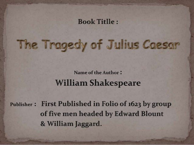 caesars interesting observations of the topic of nobility in shakespeares julius caesar Home → sparknotes → shakespeare study guides → julius caesar → study questions julius caesar william shakespeare contents suggested essay topics.