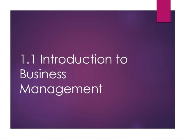 1.1 Introduction to Business Management