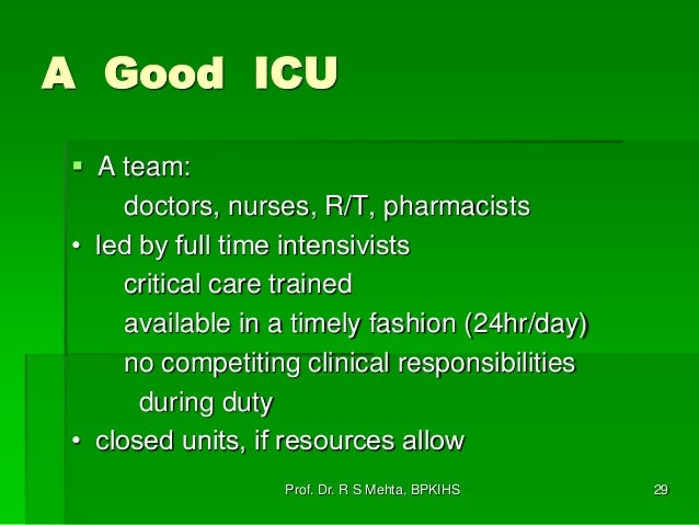 dr r s mehta bpkihs 29 a good icu - What Makes A Good Icu Nurse