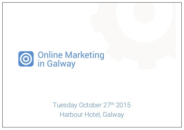 Tuesday October 27th 2015 Harbour Hotel, Galway